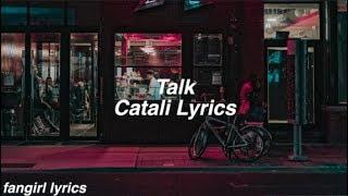 Talk CATALI Lyrics