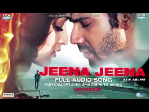 JeenaJeena Atif Aslam New Track