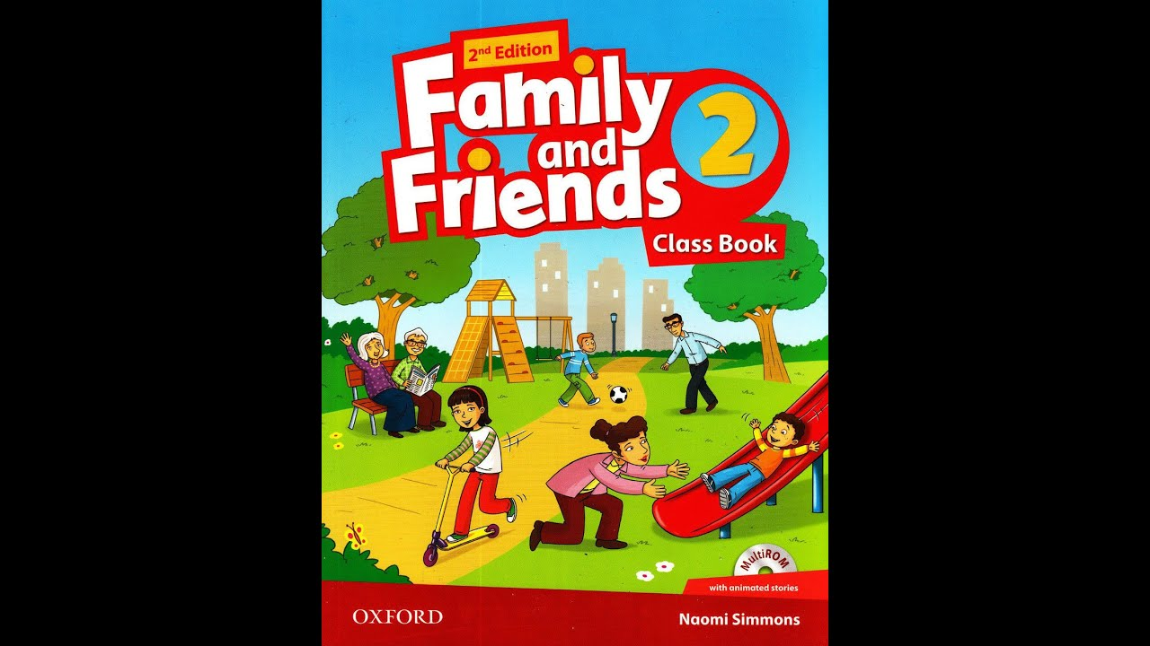 FAMILY AND FRIENDS 2  UNIT 6 LET'S PLAY AFTER SCHOOL