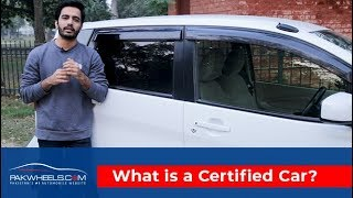 What is a Certified Car?   Verified Documents   Warranty   PakWheels Certified Car