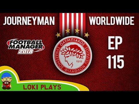 FM18 - Journeyman Worldwide - EP115 - Sporting - Olympiacos Greece - Football Manager 2018