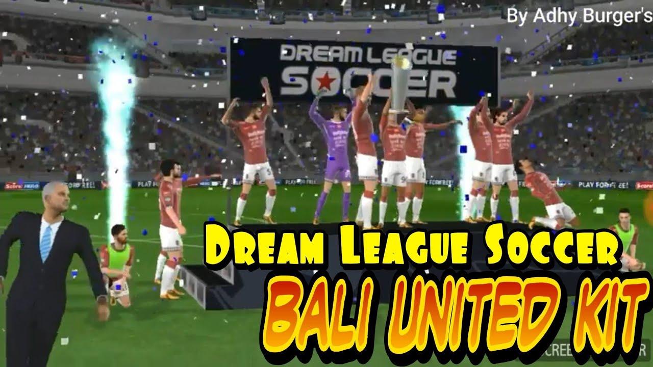 Dream League Soccer 18 Logo Kit Bali United Youtube Gambar