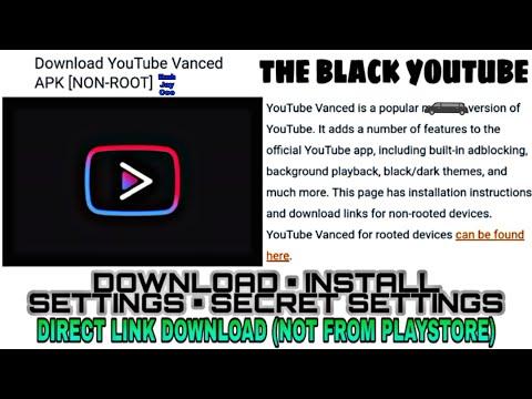 Download Install YOUTUBE VANCED Hidden Settings - THE BLACK YOUTUBE