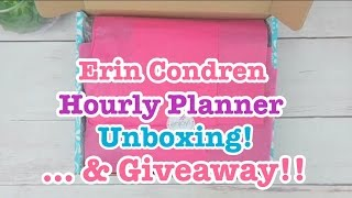 Unboxing - Erin Condren Hourly Life Planner & *CLOSED* Giveaway!