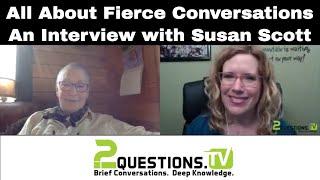 all about fierce conversations an interview with susan scott