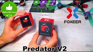 ✔ Моя Любимая Камера - Foxeer Predator V2! Лето 2018!