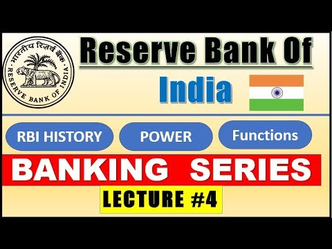 Reserve Bank of India (Lecture #4 )  जाने RBI की History  , POWER Functions , Subsidiaries |