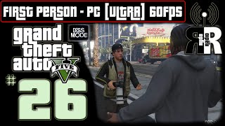 """GTA 5: PC - First Person ♫ Ryda Radio [Ep26] ► """"Celebrity Deathmatch"""" NO COMMENTARY Playthrough"""