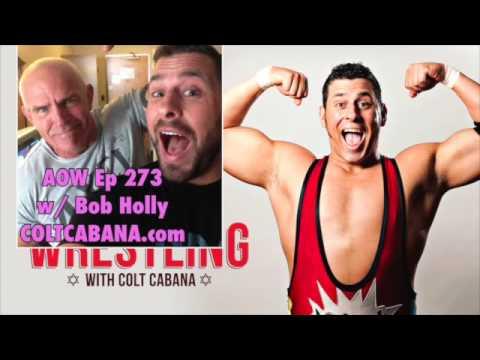 Bob Holly - Art of Wrestling Ep 273 w/ Colt Cabana