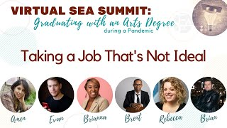Panel: Taking a Job That's Not Ideal