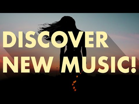 DISCOVER NEW MUSIC! (Edition 1)