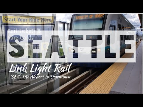 How To Take The Seattle Link Light Rail   Sea-Tac Airport To Downtown Seattle