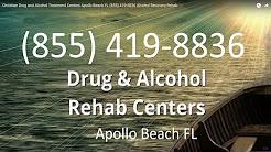 Christian Drug and Alcohol Treatment Centers Apollo Beach FL (855) 419-8836 Alcohol Recovery Rehab