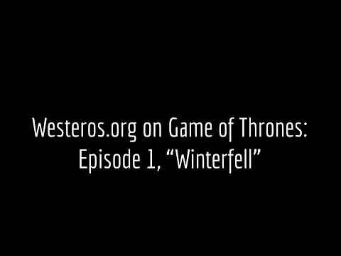 Game of Thrones Episode Guide: Winterfell