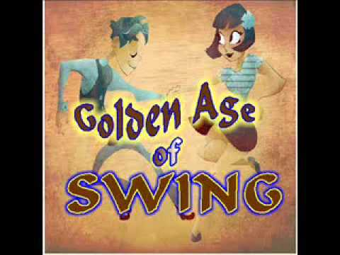 Golden Age Of Swing
