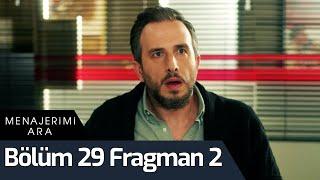 Menajerimi Ara 29. Bölüm 2. Fragman