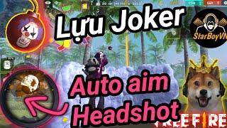 [Garena Free Fire] Lựu Joker - Cách auto aim Headshot | StarBoyVN