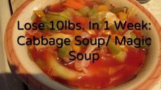 Lose 10 lbs in 1 week: Cabbage Soup Diet/Recipe