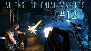 Aliens Colonial Marines Co-Op Ep. 12 - Well Shit