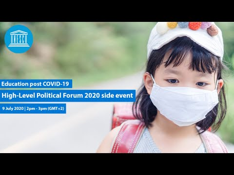 Education post-COVID 19 : High-Level Political Forum 2020 side event