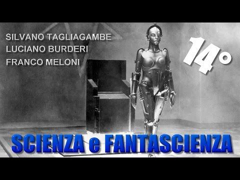 S.Tagliagambe, F. Meloni, L. Burderi: La scienza della fantascienza, strategie dello sguardo