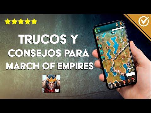 Los Mejores Trucos y Consejos para Jugar a March of Empires