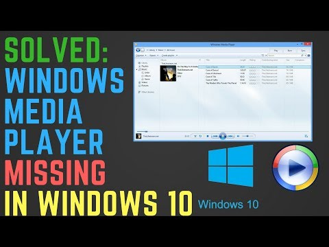Solved: Windows Media Player Missing In Windows 10