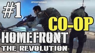 Homefront: The Revolution | CO-OP Part 1 | HARD (Tactical Gameplay)
