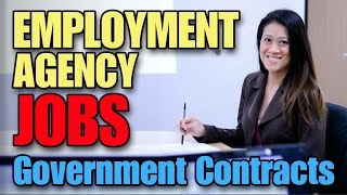 Employment Agencies  - Government Contract Jobs