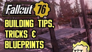 Fallout 76 - Building Tips, Tricks and Useful Blueprints