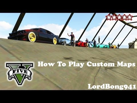 GTA V How to Play Custom Maps on Any System (PC, PS4, XBOX 1, PS3, XBOX360)