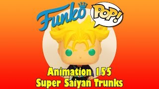 Dragon Ball Z Super Saiyan Trunks Funko Pop unboxing (Animation 155) NYCC exclusive