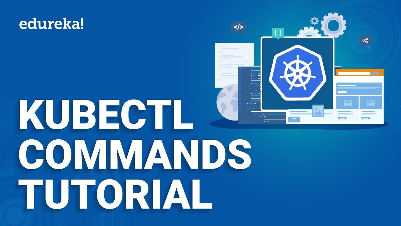 Kubectl Commands Tutorial | Minikube and Kubectl Explained | Kubernetes Training