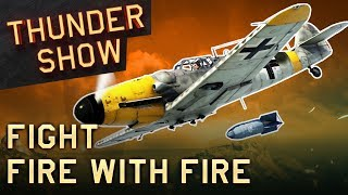 Thunder Show: Fight fire with fire