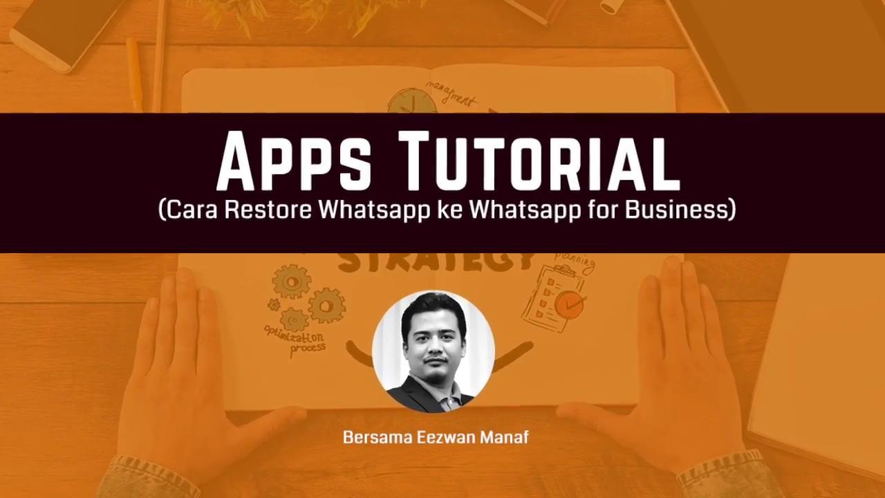 Cara Backup Whatsapp Untuk Whatsapp For Business - Eezwan Manaf