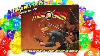 'Savage World of Flash Gordon' Reviewed on The Daily Dope EP62 03/08/2018
