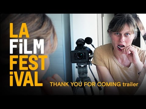 THANK YOU FOR COMING trailer | 2017 LA Film Festival