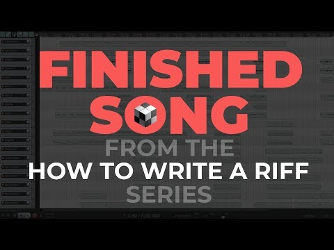How to Write a Riff or Bass Line - Finished Song from the Series (feat.