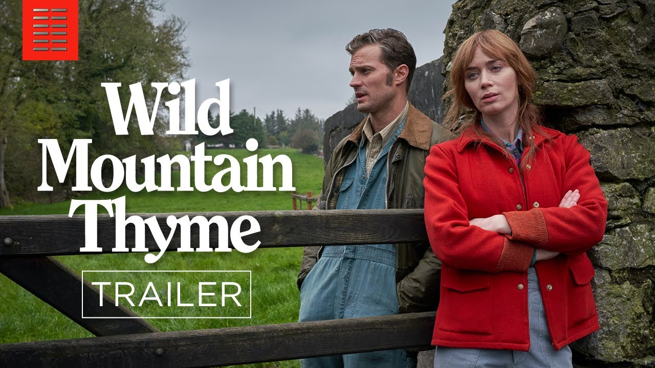 Wild Mountain Thyme I Official Trailer I Bleecker Street Youtube