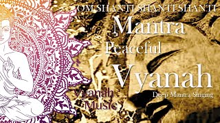 "Mantra. ""shanti,"" which means ""peace,"" is chanted three times. As a spiritual aspirant, Deep mantra with magical soundscapes, mystical percussion en beautiful ..."