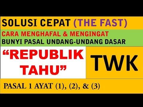 Cara Cepat Mengingat Bunyi Undang-Undang Pasal 1 (Latihan Soal CPNS 2018) - REPUBLIK TAHU