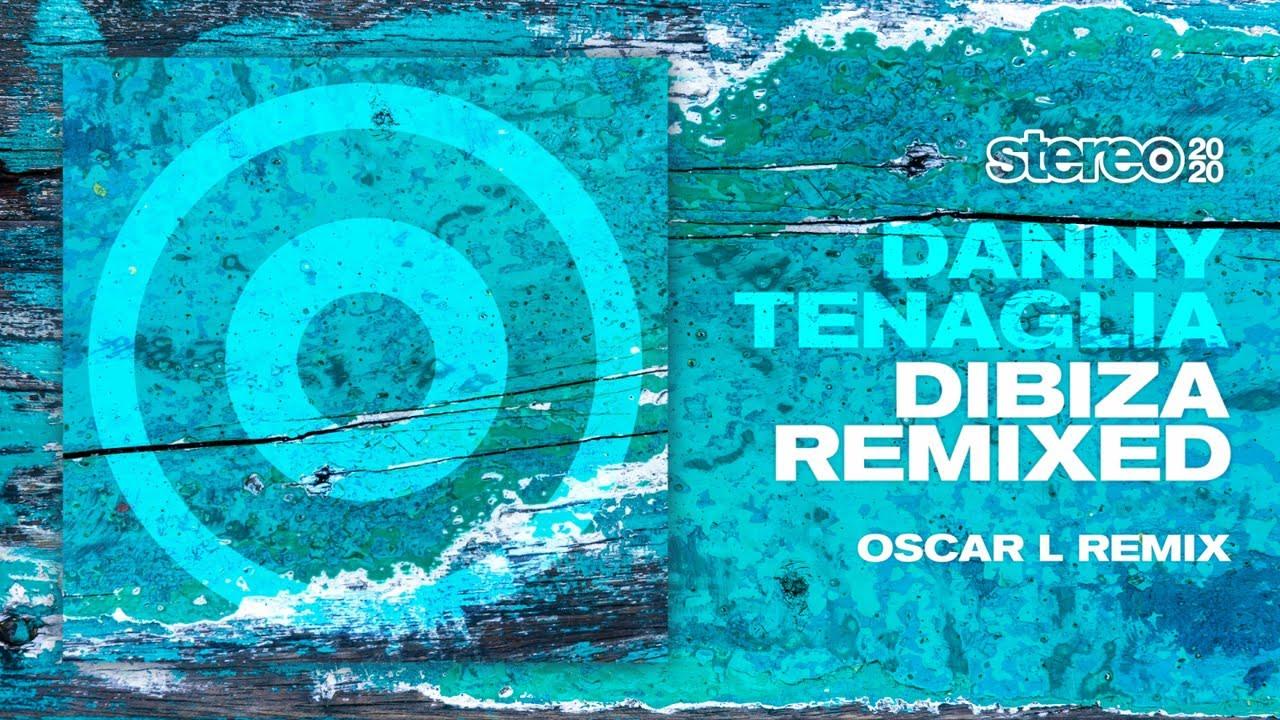 Download Danny Tenaglia - Dibiza - Oscar L Remix
