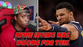 Kyrie Irving vs Jamal Murray Controversy, Minnesota Timberwolves Messed Up Big Time & More