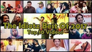 The Idiotz | Best Of 2017 | Top 10 Videos | Hilarious