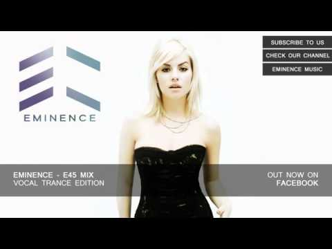 Vocal Trance  -  EMINENCE E45