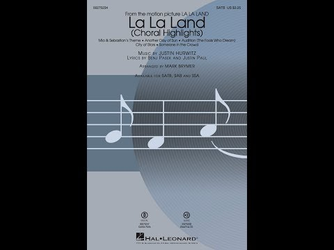 La La Land: Choral Highlights (SATB) - Arranged by Mark Brymer