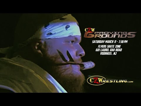 [PREVIEW] CZW Proving Grounds 2017