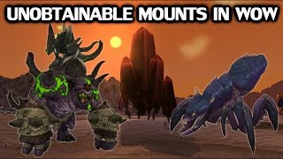 Every Unobtainable Mount In World of Warcraft