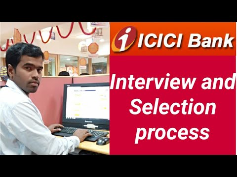 ICICI BANK Interview and selection processor | How to get icici bank job