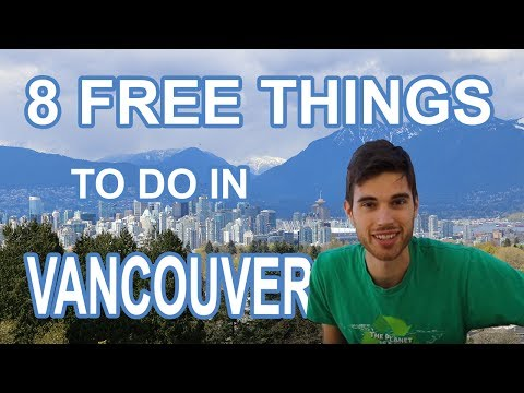 8 FREE THINGS TO DO IN VANCOUVER (+ Tips For Visiting Vancouver)
